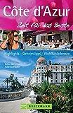 Reiseführer Côte d'Azur - Zeit für das Beste