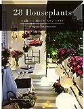28 Houseplants: How to grow and care (English Edition)