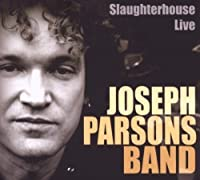 Slaugherhouse Live by Joseph Parsons Band