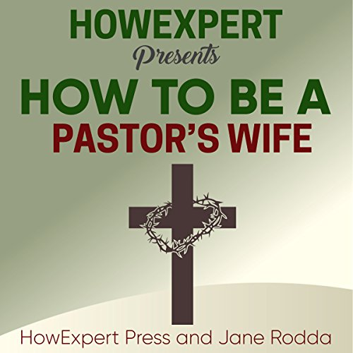 How to Be a Pastor's Wife audiobook cover art