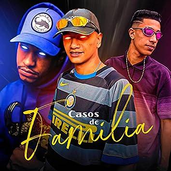 Casos de Família (feat. MC LARI & MC TALIBÃ)