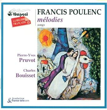 Poulenc, F.: Banalites / Chansons Villageoises / Tel Jour, Telle Nuit / Chansons Gaillardes / Calligrammes