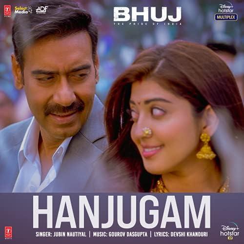 """Hanjugam (From """"Bhuj The Pride Of India"""")"""
