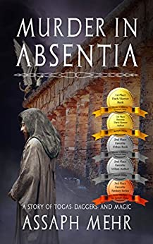 Murder In Absentia: Urban Fantasy in Ancient Rome (Stories of Togas, Daggers, and Magic Book 1) by [Assaph Mehr]