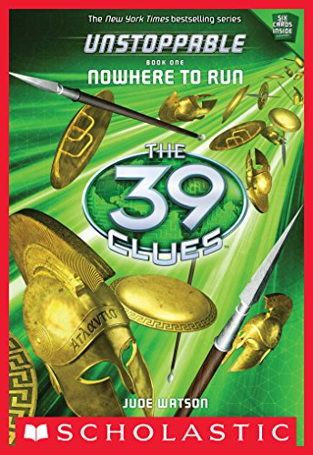 The 39 Clues: Unstoppable: Nowhere to Run (English Edition)