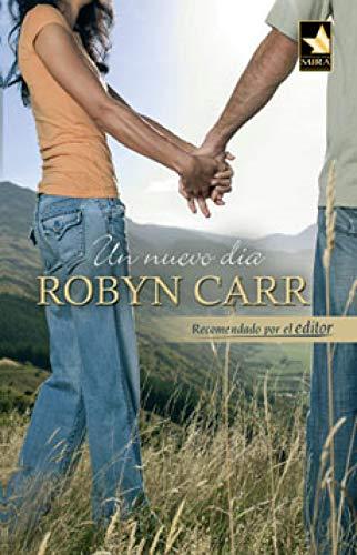 Un nuevo día de Robyn Carr