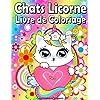 Chats Licorne Livre de Coloriage pour les Enfants: Jolie Variété de Pages à Colorier Caticorne, Amusantes Relaxantes et Anti-Stress