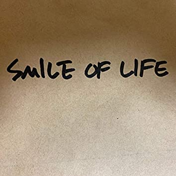 SMILE OF LIFE