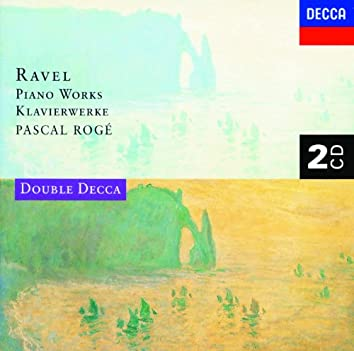 Ravel: Piano Works