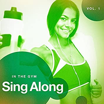 Sing Along in the Gym, Vol. 1