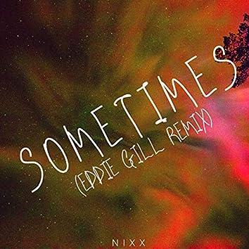 Sometimes (Eddie Gill Remix)