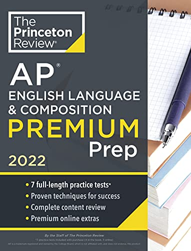 Compare Textbook Prices for Princeton Review AP English Language & Composition Premium Prep, 2022: 7 Practice Tests + Complete Content Review + Strategies & Techniques 2022 College Test Preparation  ISBN 9780525570615 by The Princeton Review