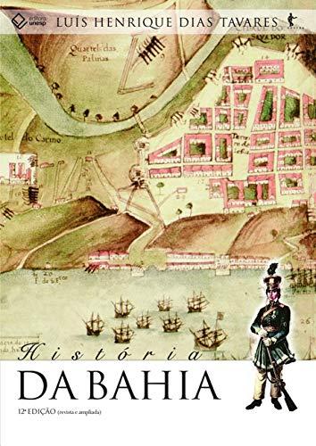 História da Bahia - 12ª edição