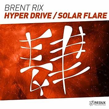 Hyper Drive / Solar Flare
