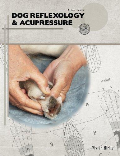 Dog reflexology and acupressure: a textbook