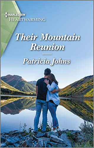Their Mountain Reunion: A Clean Romance (The Second Chance Club Book 1) by [Patricia Johns]