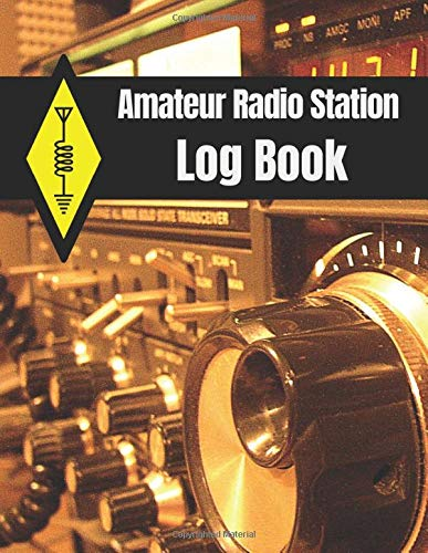 Amateur Radio Station Log Book: Ham Radio QSO Paper Logbook (1300 Contacts, Useful Format 8,5x11 with Amateur Radio Tips)