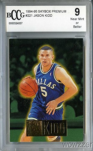 1994/95 Skybox Premium #221 Jason Kidd ROOKIE Beckett 9 Shipped in Ultra Pro Graded Card Sleeve to Protect it !