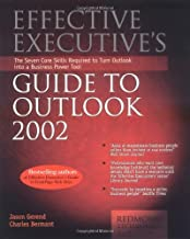 Effective Executive's Guide to Outlook 2002 (EFFECTIVE EXECUTIVE'S GUIDE TO MICROSOFT OUTLOOK)