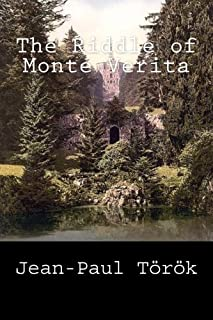 The Riddle of Monte Verita