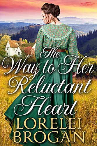 The Way to Her Reluctant Heart: A Historical Western Romance Book (English Edition)