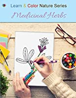 Medicinal Herbs (Learn & Color Nature)