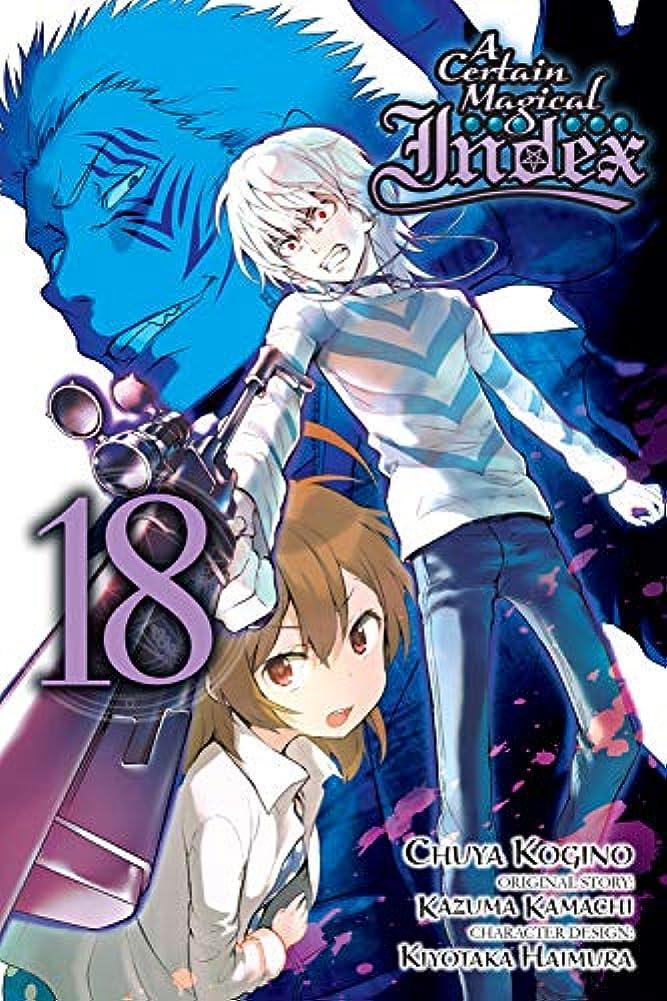 長老信じるブラウスA Certain Magical Index, Vol. 18 (manga) (A Certain Magical Index (manga))