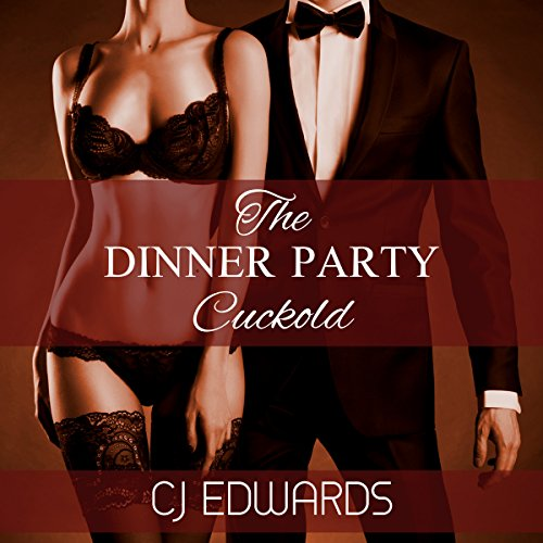 The Dinner Party Cuckold audiobook cover art