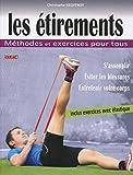 Les étirements: Méthodes et exercices pour tous