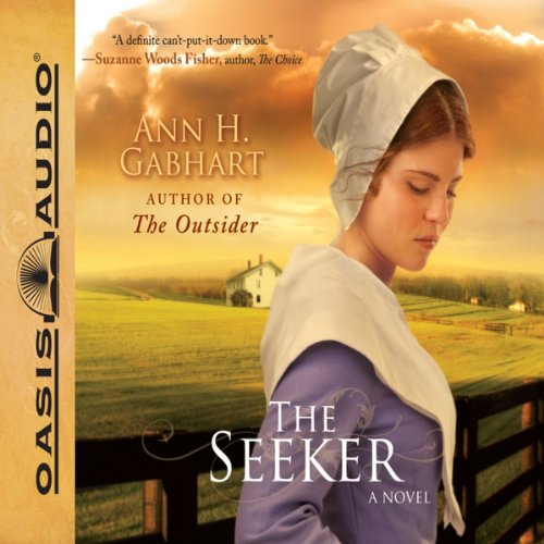 The Seeker     A Novel              By:                                                                                                                                 Ann H. Gabhart                               Narrated by:                                                                                                                                 Renee Ertl                      Length: 11 hrs and 49 mins     13 ratings     Overall 4.5