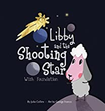 Libby and the Shooting Star Wish Foundation
