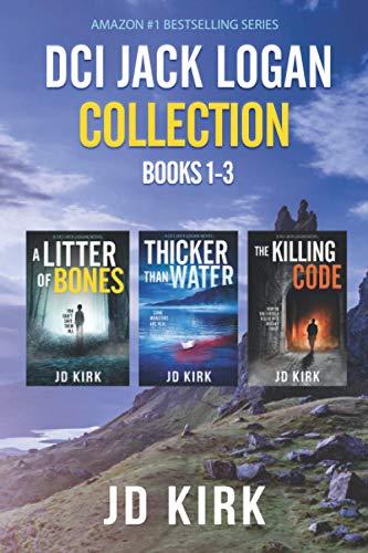 The DCI Jack Logan Collection Books 1-3: A Scottish Crime Fiction Series...