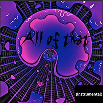 All of That (Instrumental)