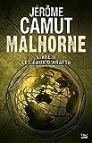 Les Eaux d'Aratta: Malhorne, T2 (French Edition)