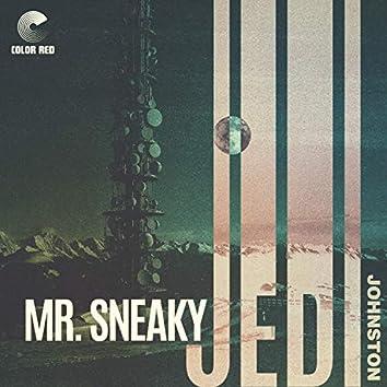 Mr. Sneaky