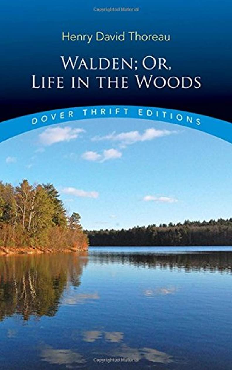 球体特徴づける本物Walden; Or, Life in the Woods (Dover Thrift Editions)