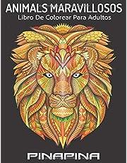 Animales Maravillosos: Libro para colorear para adultos con patrones de animales y mandalas, libro antiestres para colorear (¡Leones, elefantes, búhos, caballos, perros, gatos y muchos más!)