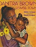 Danitra Brown Leaves Town