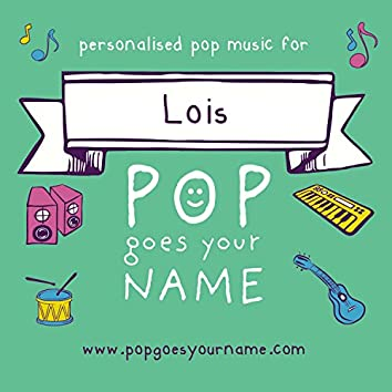 Personalized Music for Lois