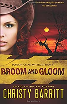 Broom and Gloom - Book #9 of the Squeaky Clean Mysteries