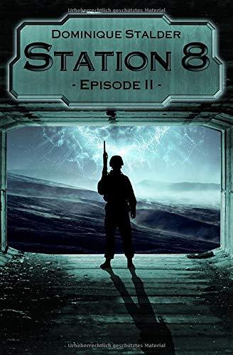 Station 8 - Episode 2