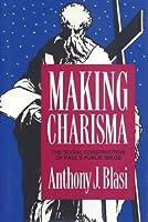 Making Charisma: Social Construction of Paul's Public Image