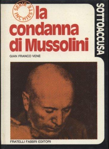 La condanna di Mussolini