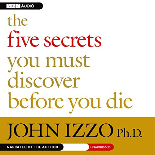 The Five Secrets You Must Discover Before You Die cover art
