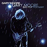 Gary Moore - Bad for You Baby [Vinyl LP]