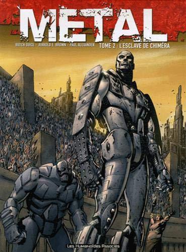 Metal T02: L'esclave de Chiméra