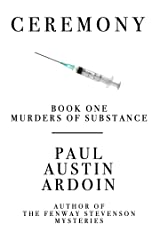 Ceremony (Murders of Substance Book 1) Kindle Edition