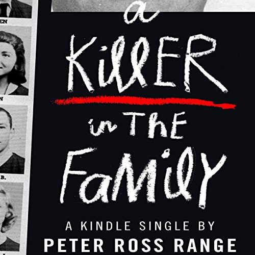 A Killer in the Family audiobook cover art