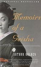 Memoirs of a Geisha by Arthur Golden (January 26,1999)