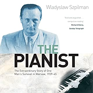 The Pianist                   By:                                                                                                                                 Wladyslaw Szpilman                               Narrated by:                                                                                                                                 Laurence Dobiesz                      Length: 6 hrs and 46 mins     7 ratings     Overall 5.0